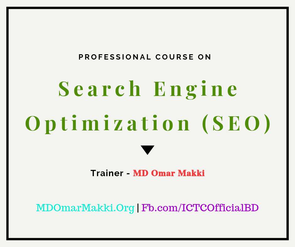 Professional SEO (Search Engine Optimization) by MD Omar Makki (Basic To Advance)